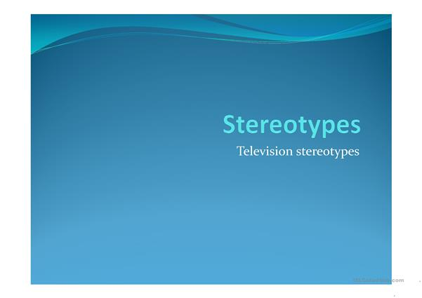 Stereotypes in the media