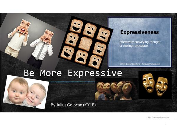 Be More Expressive