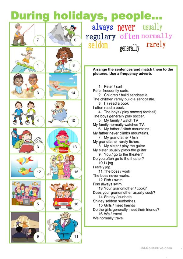 During holidays - frequency adverbs