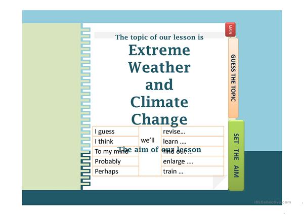 Extreme weather conditions