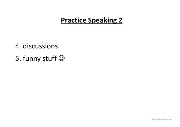 Practice Speaking part 2