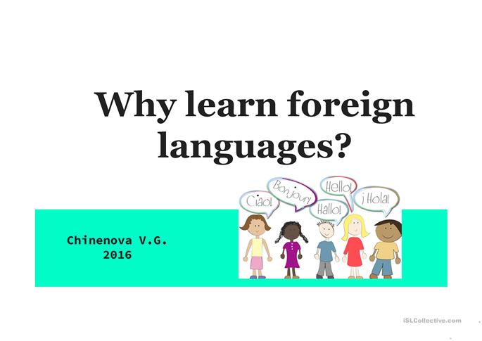 Why learn foreign languages? - ESL powerpoints