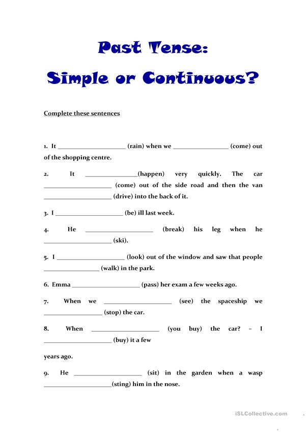 Past Tense: Simple or Continuous?