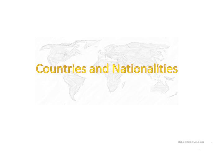 Countries Nationalities and Languages - ESL powerpoints