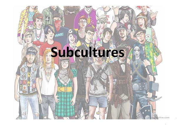 Modern Subcultures