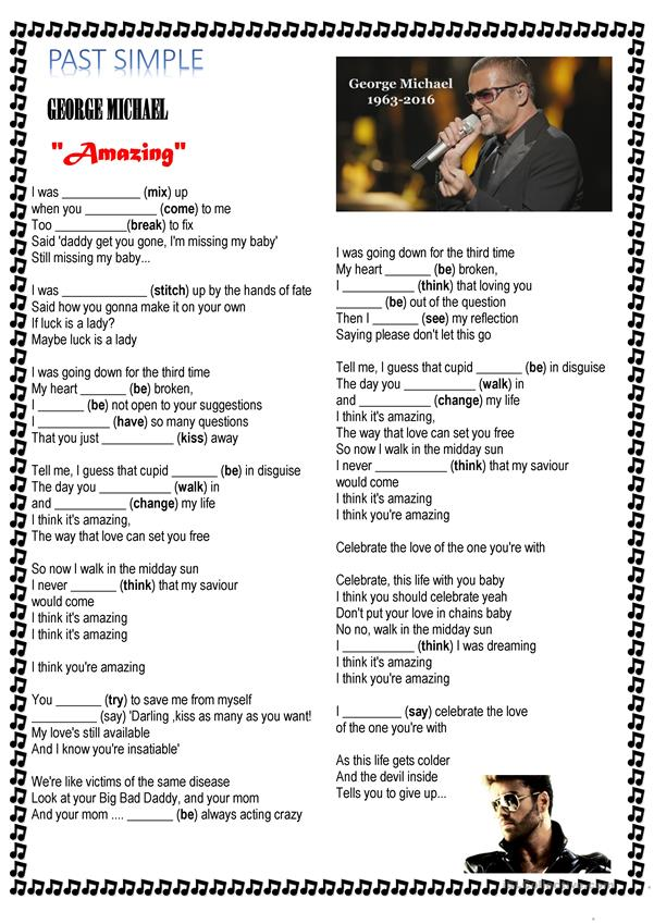 Past Simple Tense-regular and irregular verbs/George Michael song Amazing