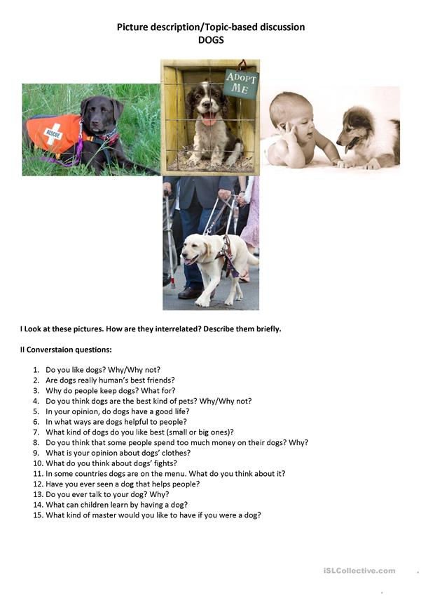 Picture description/topic-based discussion DOGS