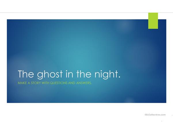 The Ghost in the night.