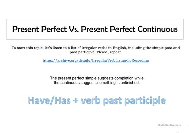 Present perfeect continuous