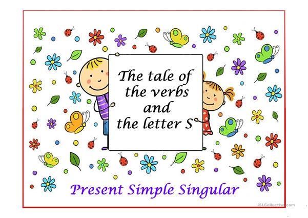 The Tale of the Verbs and the Letter S