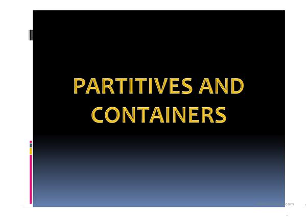 Containers, Partitives & Portions