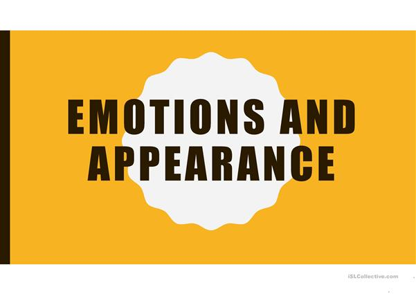 Emotions and appearance