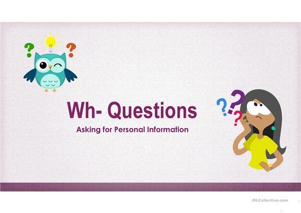 Personal Information wh questions to be