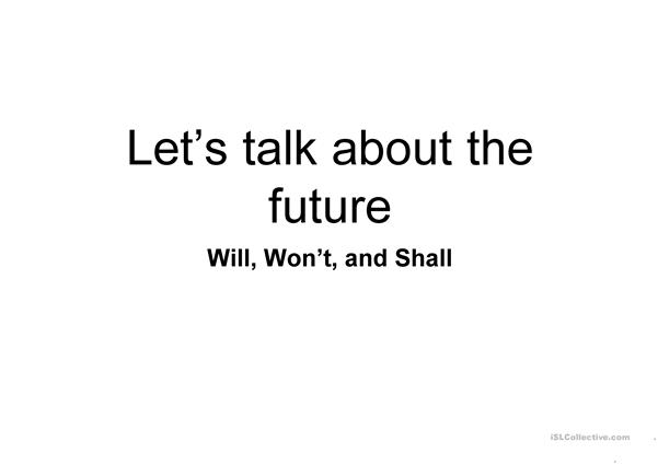 Let's talk about the Future!