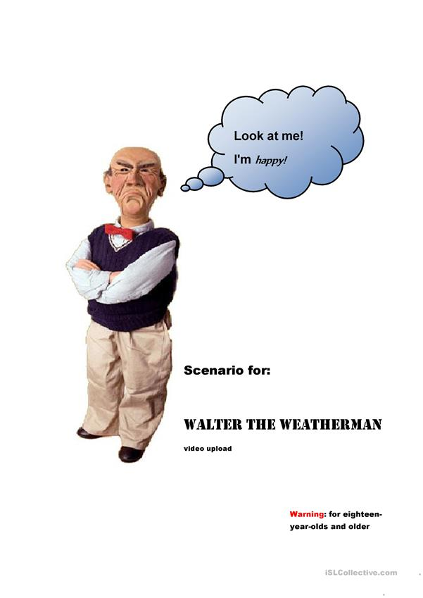 Scenario for: Walter the Weatherman