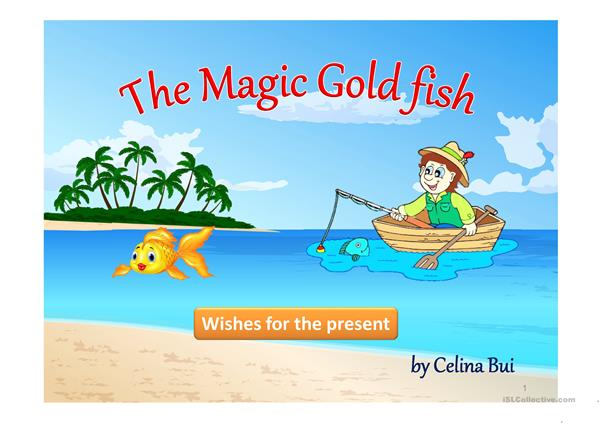 The Magic gold fish