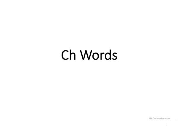 Ch Words