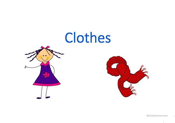 Clothes (for pre-beginners)