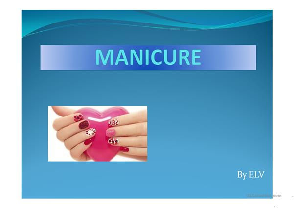 English for beauticians. Manicure