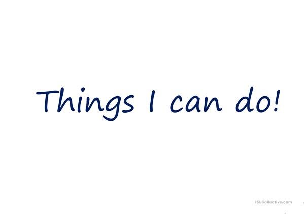 Things I can do / things he can do