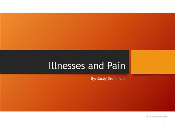 Illnesses and Pain