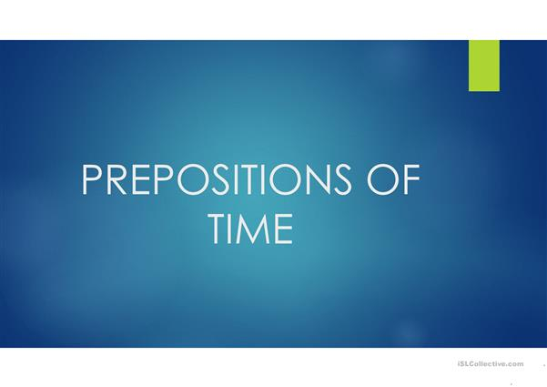 Prepositions Of Time at/on/in
