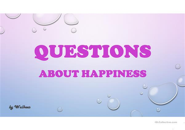 Questions about happiness
