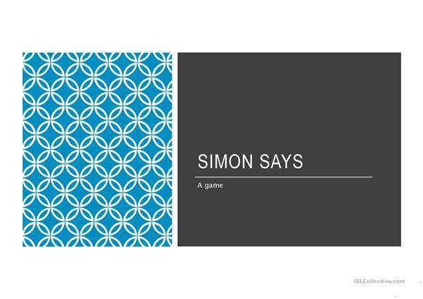SIMON SAYS (actions-action game)