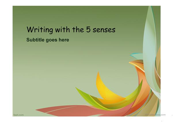 Writing with the 5 senses