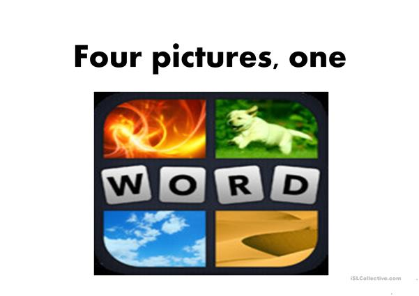 4 pictures , 1 word