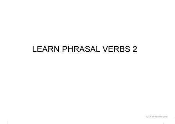 Learn Phrasal Verbs with images and meanings. 2 SM