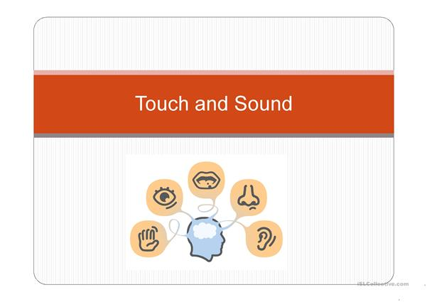 Touch and Sound