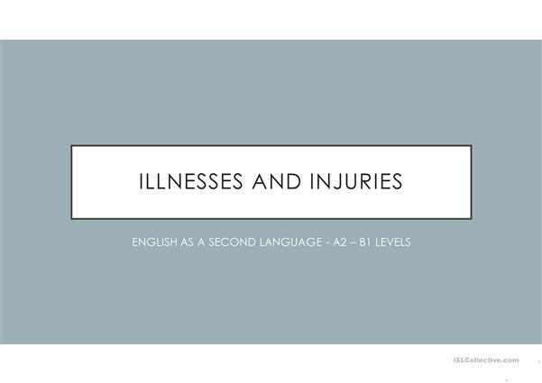 ILLNESS AND INJURIES. VERBAL TENSES.