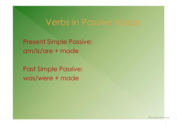 Passive Voice - Present Simple & Past Simple