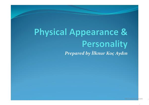 Physical Appearance &Personality