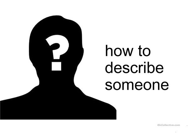 PowerPoint on how to describe someone