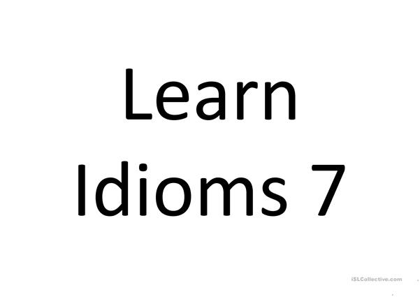 Learn Idioms with images and meanings 7
