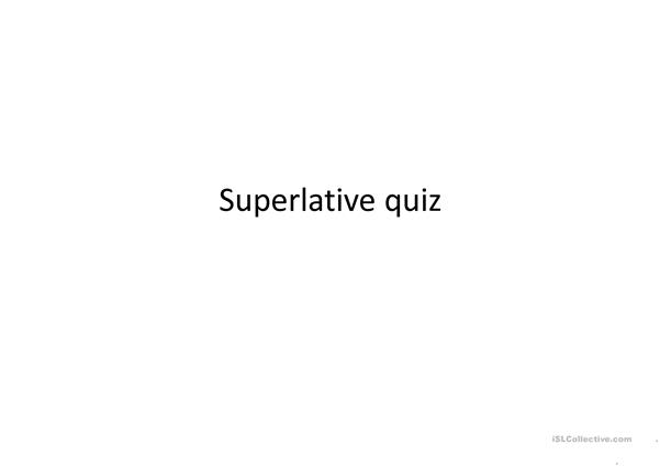 Superlative Quiz