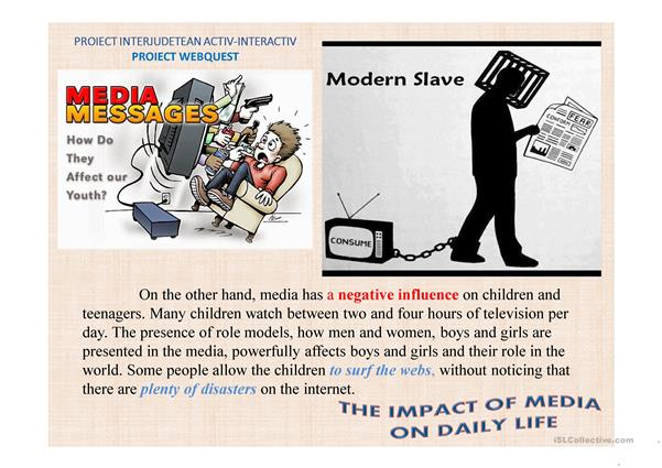 the negative influence of the media on children The negative effects of media on children are manifested in terms of their changing mental setup and the declining quality of their lifestyle children should invest more time reading good books, studying, playing outdoors and exercising.