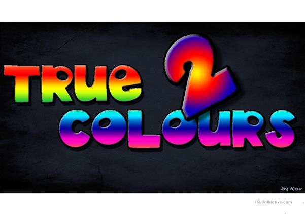 TRUE COLOURS PART 2