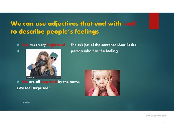 Adjectives with -ed or -ing