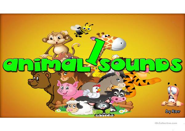 ANIMAL SOUNDS PART 1