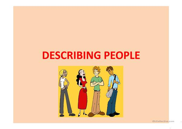 DESCRIBE PEOPLE - basic