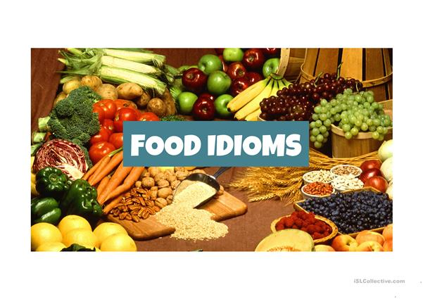 Food Idioms ppts