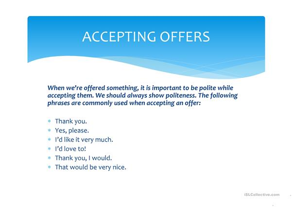 Accepting & Refusing Offers