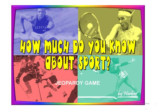HOW MUCH DO YOU KNOW ABOUT SPORT?