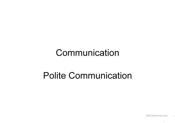 Polite Communication
