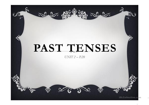 Past Tenses Review