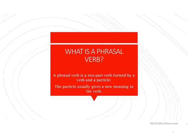 Some phrasal verbs
