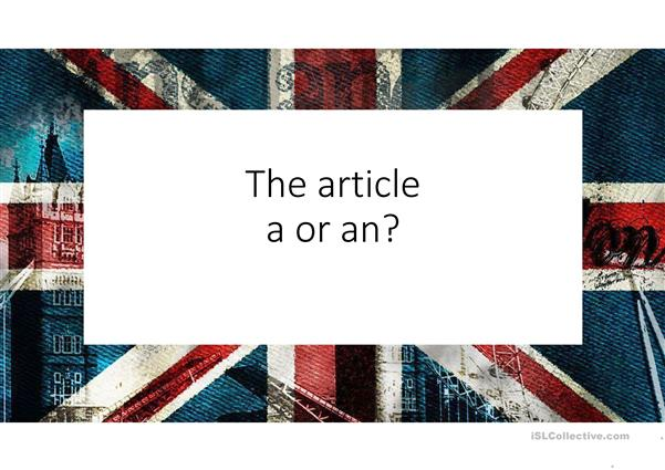 The article - a or an